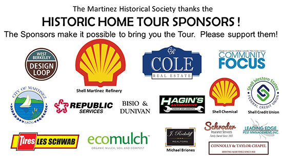 The Martinez Historical Society thanks the sponsors of the Historic Home Tour for their support!